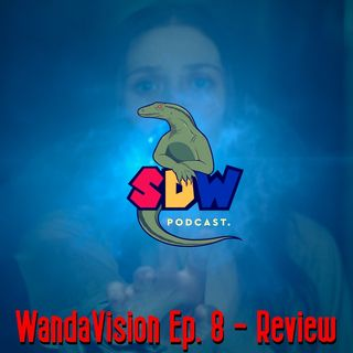 WandaVision Ep. 8 - Review
