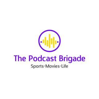 The Podcast Brigade--Episode One
