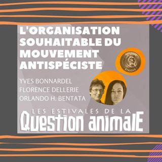 #4 L'organisation souhaitable de mouvement antispéciste
