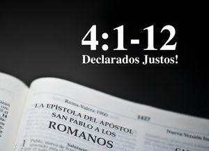 Romanos 4:1-12 - Declarados Justos! - Audio