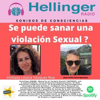 Puedes sanar una Violación Sexual -  Psicóloga Liliana Vázquez Roa