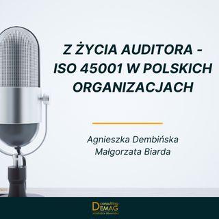 Odcinek gościnny: Z życia auditora - ISO 45001 w polskich organizacjach