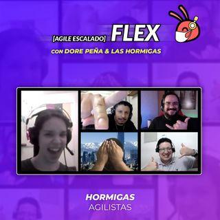 EP37 - Agile Escalado - FLEX con Dore Peña y lasHormigas
