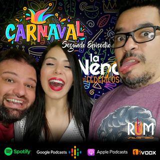 """La Nena y Los Federicos - T002 EP002 """"Carnaval"""""""