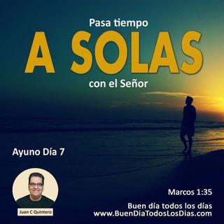 Ayuno Día 7 - A solas con el Señor