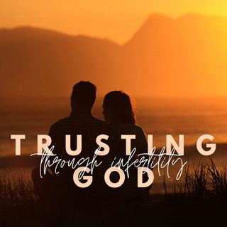 Trusting God Through Infertility —with meditation music