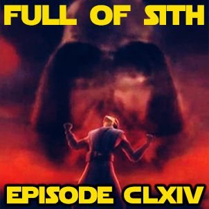 Episode CLXIV: The Balance of the Force