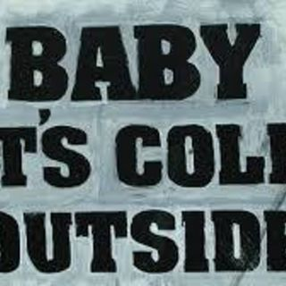 Baby It's Cold Outside     Doris Day & Bing Crosby - Warning-Possibly Censored  Episode #13