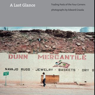 Photographer Ed Grazda: Trading Posts of the Four Corners