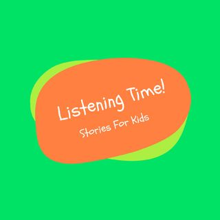 Listening Time -Stories For Kids