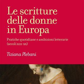 """Tiziana Plebani """"Le scritture delle donne in Europa"""""""