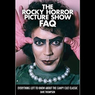 Rocky Horror Picture Show gets its own FAQ! INTERVIEW