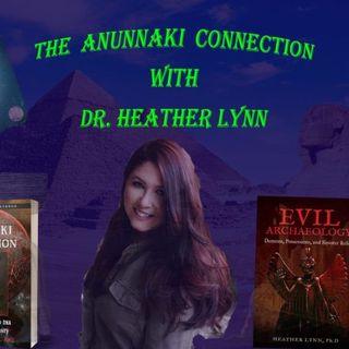 The Anunnaki Connection with Dr. Heather Lynn