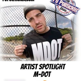 Artist Spotlight -  M-Dot |@MDotBoston