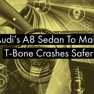 Audi's A8 Sedan To Make T-Bone Crashes Safer