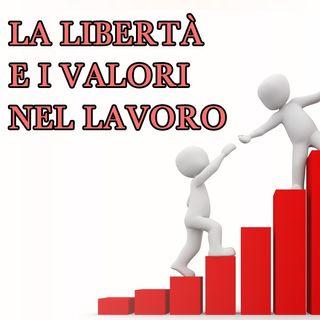 La libertà e i valori nel lavoro, intervista Fabrizio Cotza
