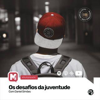 Multiplique 036 - Ministério de Jovens - Pr Daniel Simões