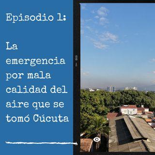 La emergencia por mala calidad del aire que se tomó Cúcuta y su área metropolitana