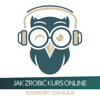 Rozmowa z Dominikiem Juszczykiem - Jak stworzyć kurs online - rozmowy zza kulis odc. 8
