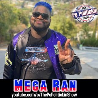 Episode 477 - Mega Ran @randombeats