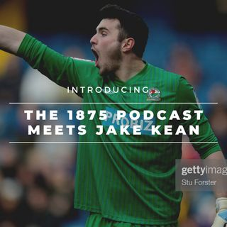 The 1875 Podcast meets Jake Kean
