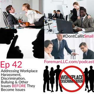 EP 42: Addressing & Managing Controversial Workplace Issues