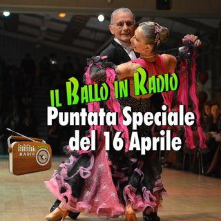 Il ballo in Radio - Speciale 16 aprile