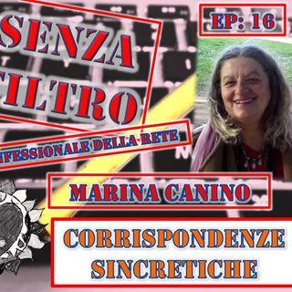 Ep16 Marina Canino - Corrispondenze sincretiche
