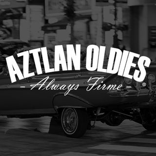 AZTLAN OLDIES SHOW - Episode 8, DEDICATIONS & SHOUT OUTS