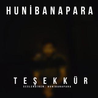 Hunibanapara- Teşekkür