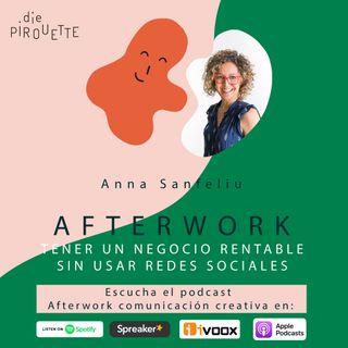Ep8. Tener un negocio rentable sin usar redes sociales con Anna Sanfeliu