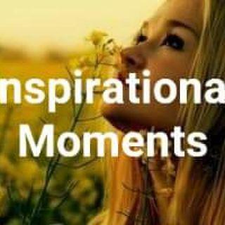 Inspirational Moments