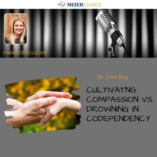 Cultivating Compassion vs Drowning in Codependency