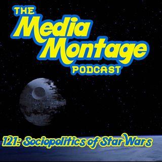MMP 121 - Sociopolitics of Star Wars