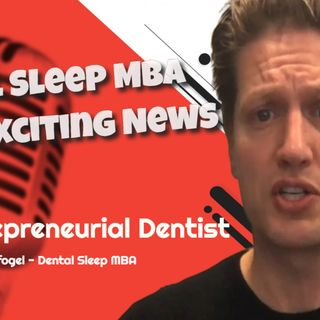 Dental Sleep Medicine 2020 - Updates from Avi Weisfogel