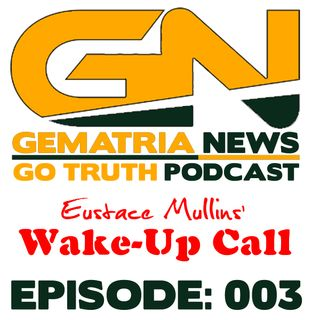 GoTruth-2018.04.28-E003 ECM's Wake-Up Call