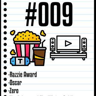 #009 Il Cinefilo Podcast: Razzie e Oscar, il meglio e il peggio di Hollywood, Zero e The Falcon and The Winter Soldier