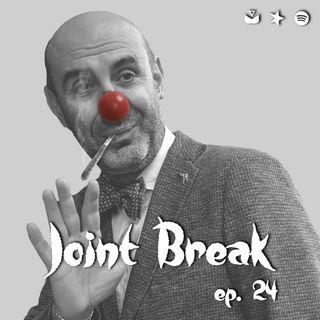 """Jointbreak Ep.24: """"Grande Circo Simone Pillon"""""""
