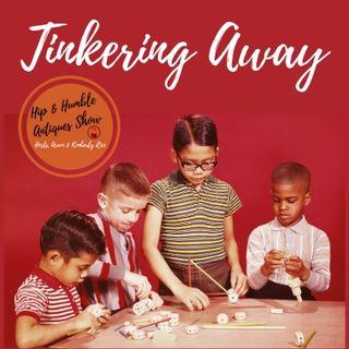 Tinkering Away