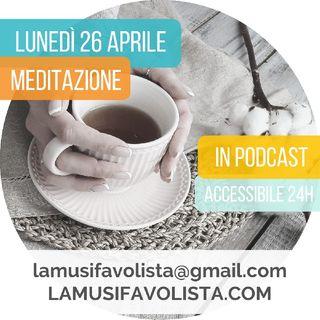 Meditazione Lunedì 26 Aprile 2021