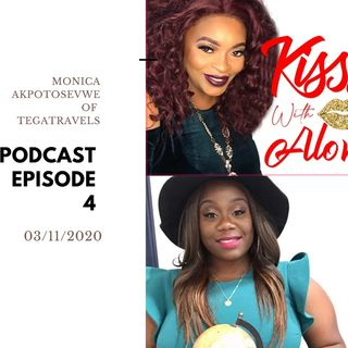KISSS With ALove Podcast Episode 4 With PWIB Ambassador Monica Akpotosevwe
