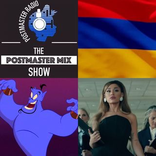 The Postmaster Mix presents: An Important Remix for Armenia & New Music from Ariana Grande