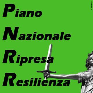#Speciale - PNRR Piano Nazionale Ripresa Resilienza