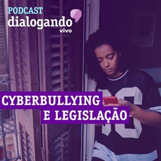 #020 - Podcast Dialogando - Cyberbullying e legislação