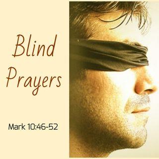 Blind Prayers