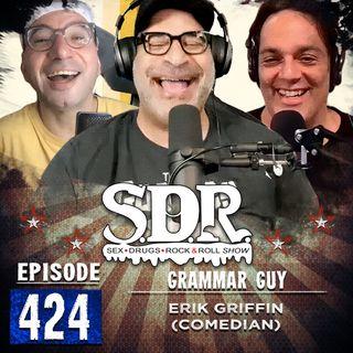 Erik Griffin (Comedian) - Grammar Guy