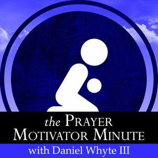 Prayer Motivator Minute #928