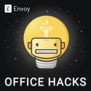 Envoy Office Hacks - Teaser