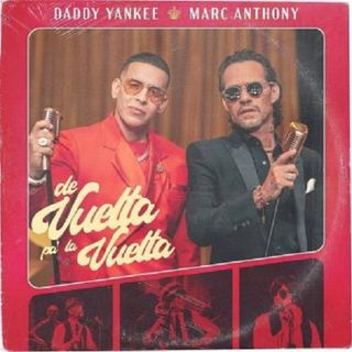 Daddy Yankee, Marc Anthony – De Vuelta Pa La Vuelta