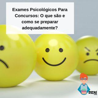 049 Exames Psicológicos Para Concursos: O que são e como se preparar adequadamente?